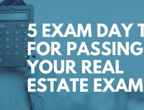5 Exam Day Tips for Passing Your Real Estate Exam